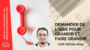 Café virtuel - Episode 9 - comment aider peut impacter positivement le monde et ton business