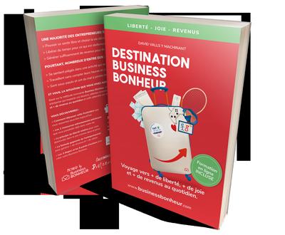 Destination Business Bonheur Couverture du livre