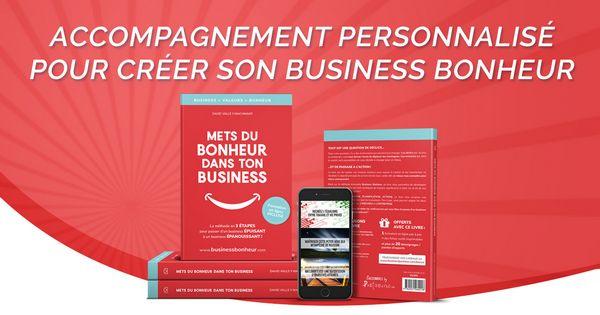 Programme d'accompagnement personnalisé pour vous aider à creer votre entreprise épanouissante