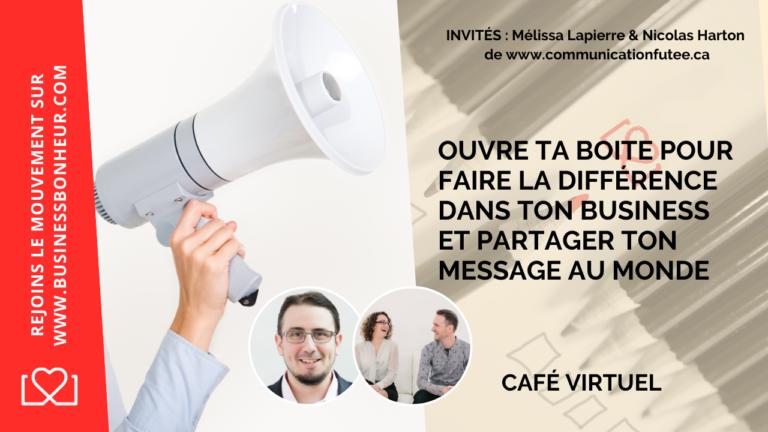Cafés virtuels - 045 - Ouvre ta boite pour faire la différence dans le monde