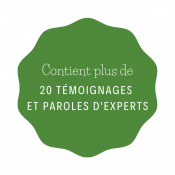 Contient plus de 20 paroles d'experts et témoignages d'entrepreneurs